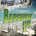 Berserker Lies Audiobook by Fred Saberhagen Narrated by Paul Michael Garcia