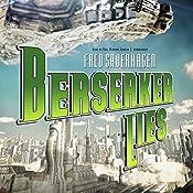 Berserker Lies | Fred Saberhagen