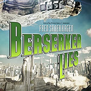 Berserker Lies Audiobook