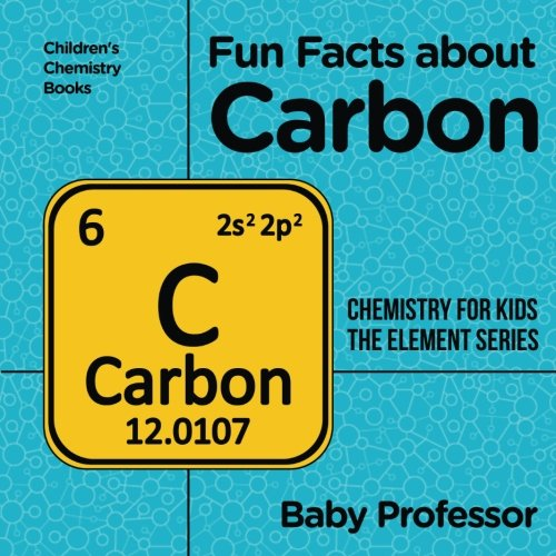 Fun Facts About Carbon Chemistry For Kids The Element Series