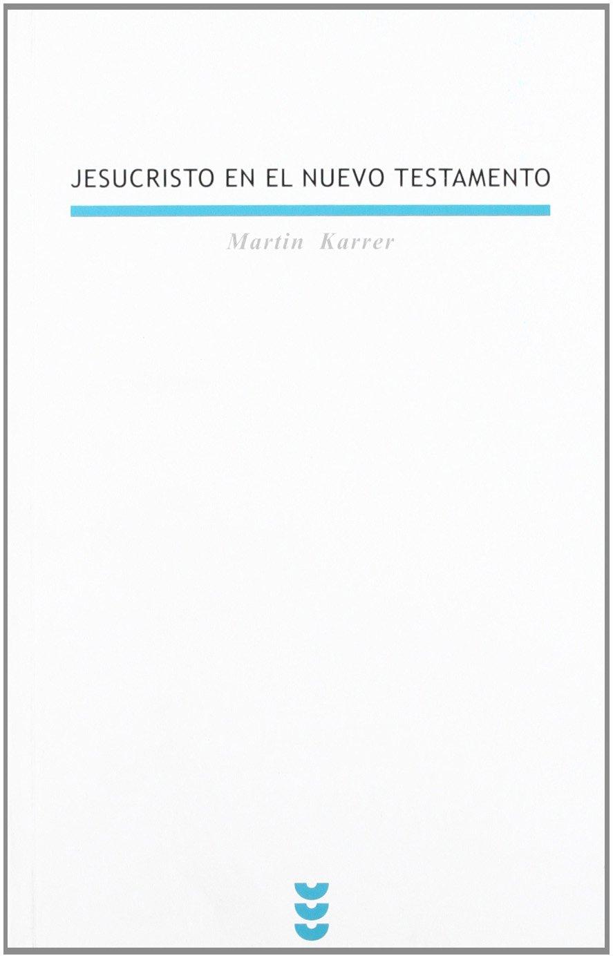 Jesucristo en el Nuevo Testamento PDF