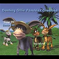 Donkey Ollie Parables Croatian  1-10: Sunday School Croatia (English Edition)