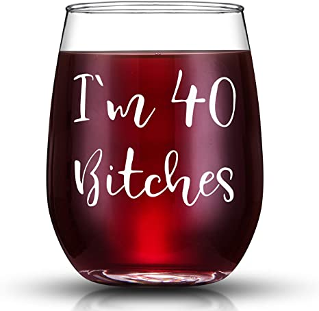 Amazon Com I M 40 Funny 40th Birthday Gifts For Women Wine Glass Best 40 Year Old Birthday Gift Ideas For Wife Mom Sisters Her Friends Coworkers Wine Glasses