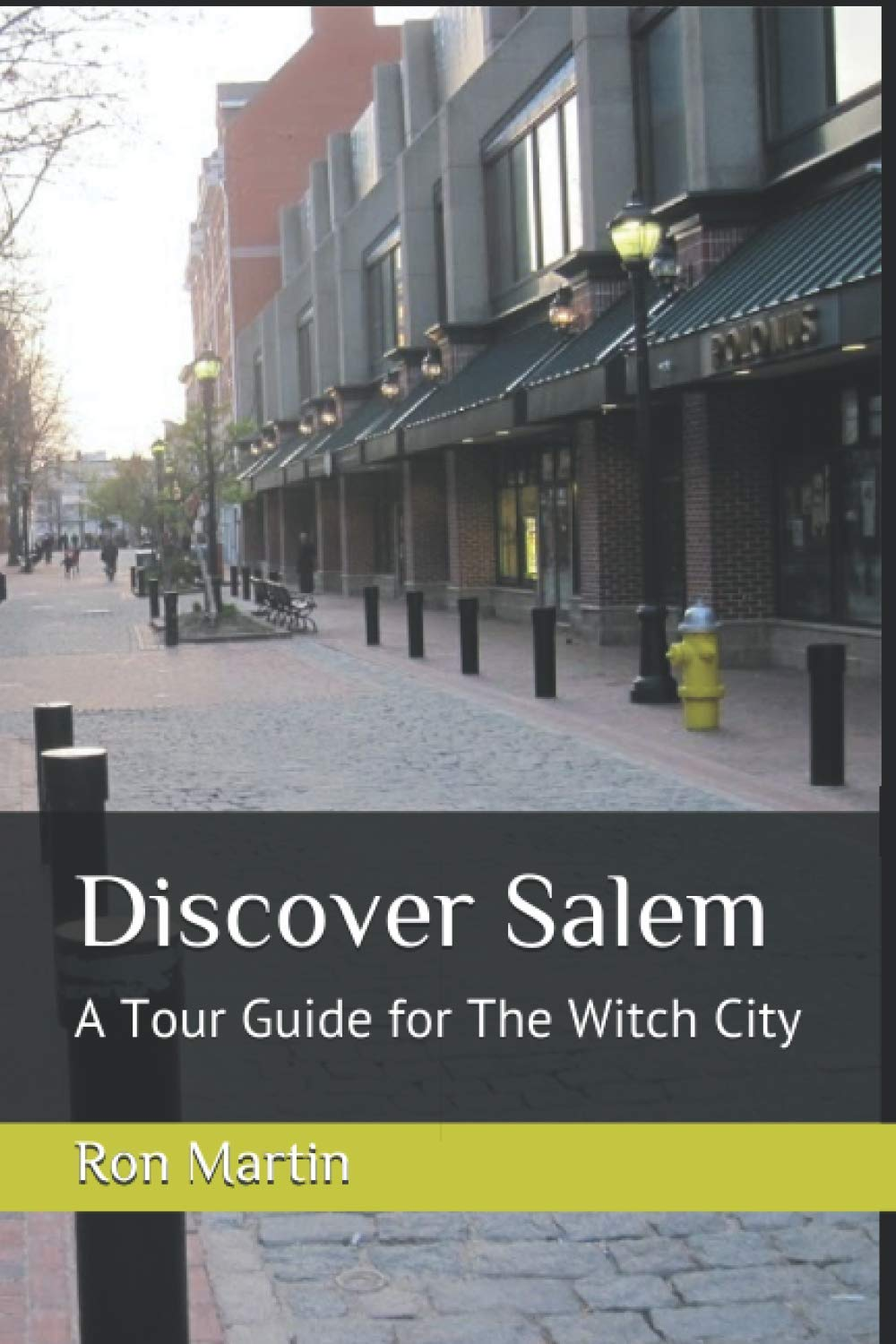 Discover Salem: A Tour Guide for The Witch City: Amazon.es ...