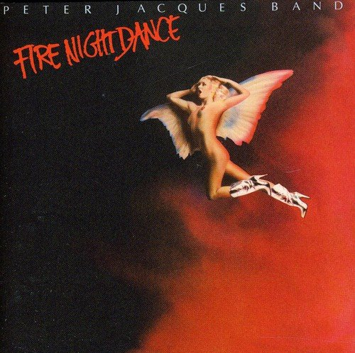 Fire Night Dance ~ Expanded Edition /  Peter Jacques Band