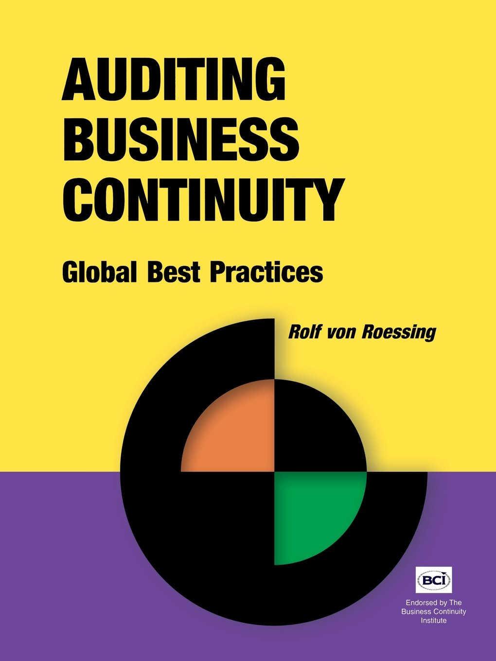 Auditing Business Continuity: Global Best Practices (Business Continuity Management)