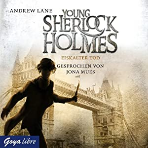 Eiskalter Tod (Young Sherlock Holmes 3) Hörbuch