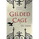 Gilded Cage (Dark Gifts, Band 1)