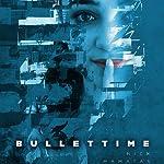 Bullettime | Nick Mamatas
