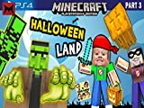 Chase and Duddy Play Halloween Land