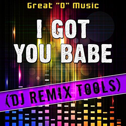 "Download Song Laung Lachi Remix By Dj Remix: Amazon.com: I Got You Babe (DJ Remix Tools): Great ""O"