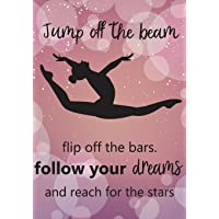 Jump Off The Beem Flip Off the Bars. Follow Your Dreams and Reach for the Stars: Gymnastics Journal For Girls, Gymnastics Inspirational Notebook,Daily School Notebook,Achievement Journals 100 Pages