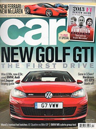 Car UK Magazine April 2013 BMW M6 CABRIO GROUP TEST Hardcore 911 GT3 Blasts Off