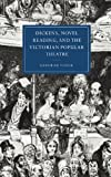 Dickens, Novel Reading, and the Victorian Popular Theatre, Vlock, Deborah, 0521640849