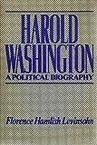 Harold Washington, Florence H. Levinsohn, 0914091417