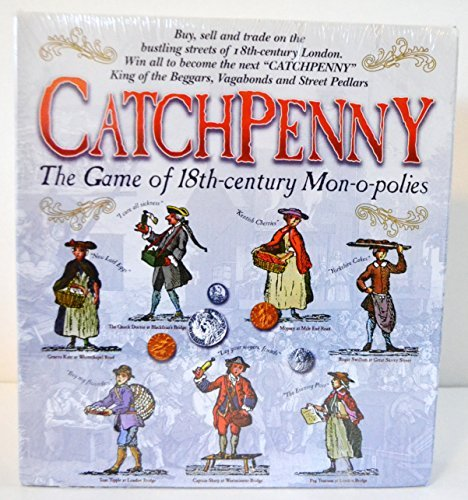 Catchpenny: The Game of 18th Centrury Mon-o-polies