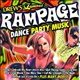 Drew's Famous Rampage Dance Party Music by Various Artists
