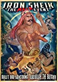 Iron Sheik - The Maim Event Wrestling - Uncut Directors Edition