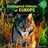 Endangered Animals of Europe, Marie Allgor, 1448825318