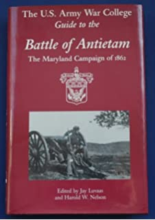 Guide to the battle of antietam jay luvaas harold w nelson the us army war college guide to the battle of antietam the maryland campaign of fandeluxe Images