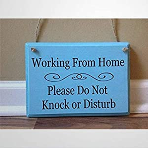 BYRON HOYLE Working from Home Please Do Not Knock Or Disturb No Soliciting Do Not Knock Front Door Work from Home Sign Sign Aqua Funny Wooden Sign Wood Plaque Wall Art Wall Hanger Home Decor