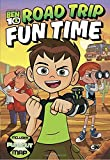 img - for Road Trip Fun Time (Ben 10) book / textbook / text book