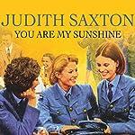 You Are My Sunshine | Judith Saxton