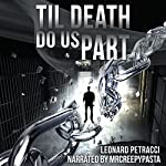 Til Death Do Us Part | Leonard Petracci