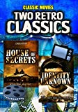 Two Retro Classic Thrillers: House of Secrets and Identity Unknown