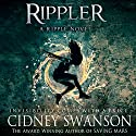 Rippler: Ripple Series Book 1 Audiobook by Cidney Swanson Narrated by Sarah Mollo-Christensen
