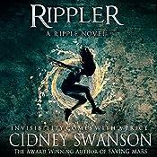 Rippler: Ripple Series Book 1 | Cidney Swanson