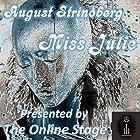 Miss Julie Hörbuch von August Strindberg Gesprochen von:  full cast