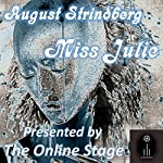 Miss Julie | August Strindberg