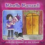 Mirella kommt in die Schule (Mirella Manusch, das kleine Vampirmädchen 2) | Andrea Russo