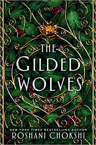 Amazon.com: The Gilded Wolves: A Novel (The Gilded Wolves, 1)  (9781250144546): Chokshi, Roshani: Books