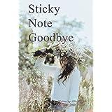 Sticky Note Goodbye