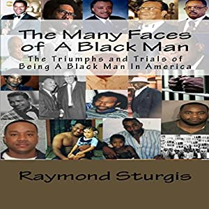 The Many Faces of a Black Man Audiobook