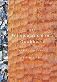 #8: The Wickaninnish Cookbook: Rustic Elegance on Nature's Edge