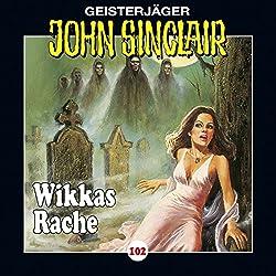 Wikkas Rache (John Sinclair 102)
