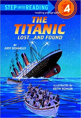Kostenloser E-Book-Download für Ecken The Titanic: Lost and Found (Step into Reading) ePub by Judy Donnelly