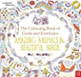British Museum: The Colouring Book of Cards and Envelopes: Amazing Animals and Beautiful Birds (Colouring Books of Cards and Envelopes)