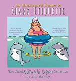 An Illustrated Guide to Shark Etiquette: The Third Sherman's Lagoon Collection