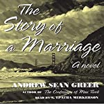 The Story of a Marriage: A Novel | Andrew Sean Greer