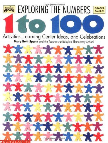 Exploring the Numbers 1 to 100 (Grades PreK-2)