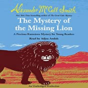 The Mystery of the Missing Lion: Book 3 | Alexander McCall Smith