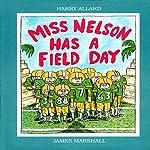 Miss Nelson Has a Field Day | Harry Allard