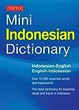 Tuttle Mini Indonesian Dictionary: Indonesian-english/English-indonesian (Tuttle Mini Dictiona)