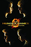 Hunger Games Tribute Guide (Hunger Games Trilogy)