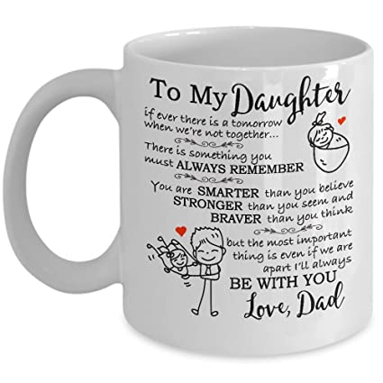 my cuppa joy gifts for daughter from dad to my daughter coffee mug 11oz - Christmas Gifts For Daughter