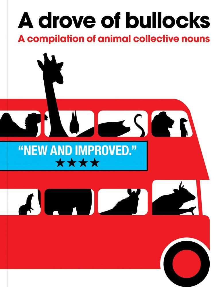 Download A Drove of Bullocks: A Compilation of Animal Collective Nouns pdf epub
